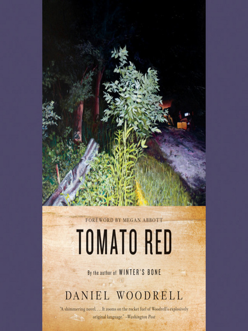 Title details for Tomato Red by Daniel Woodrell - Wait list