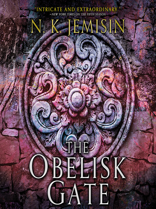 Title details for The Obelisk Gate by N. K. Jemisin - Wait list