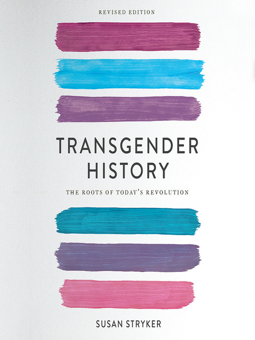 Title details for Transgender History by Susan Stryker - Available