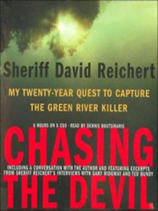 Title details for Chasing the Devil by Sheriff David Reichert - Wait list