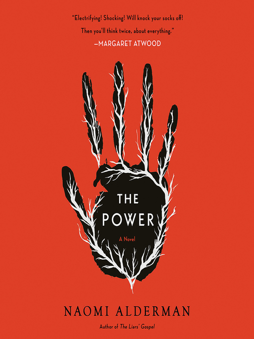 Title details for The Power by Naomi Alderman - Wait list