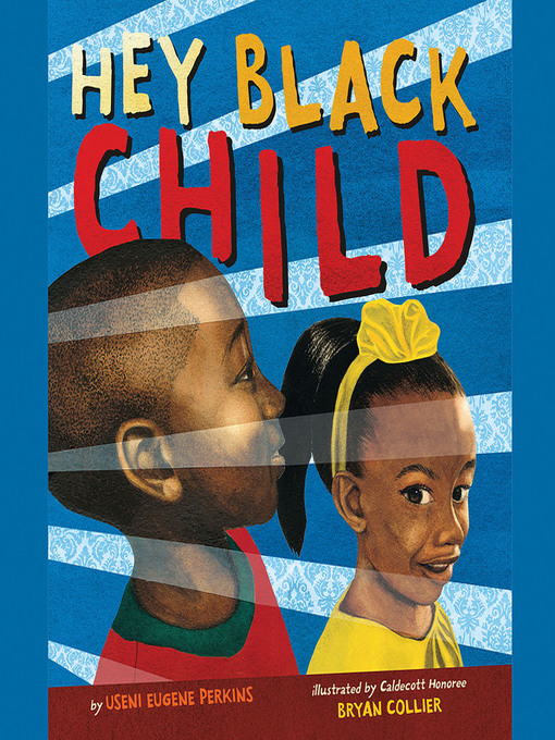 Cover image for Hey Black Child