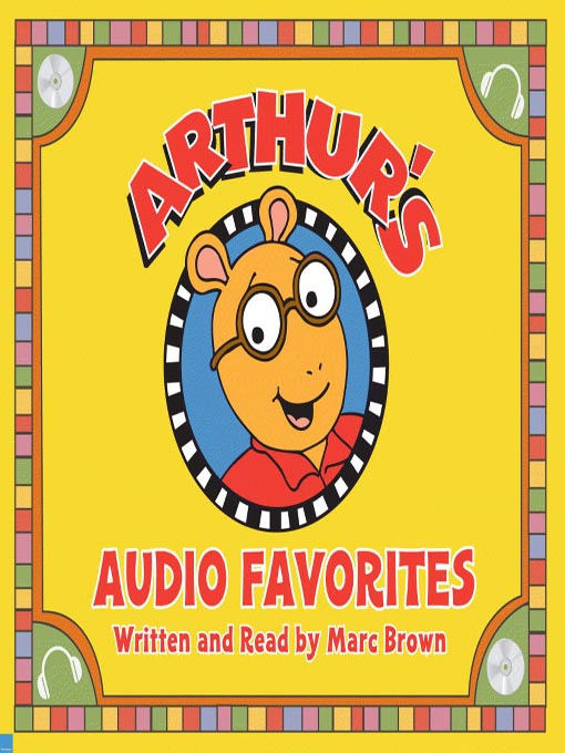 Title details for Arthur's Audio Favorites, Volume 1 by Marc Brown - Available
