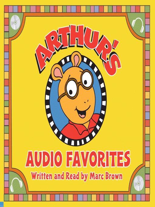 Title details for Arthur's Audio Favorites, Volume 1 by Marc Brown - Wait list