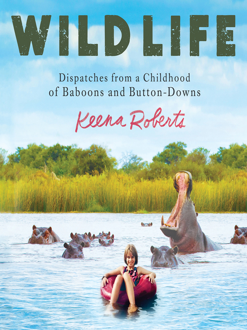 Title details for Wild Life by Keena Roberts - Wait list