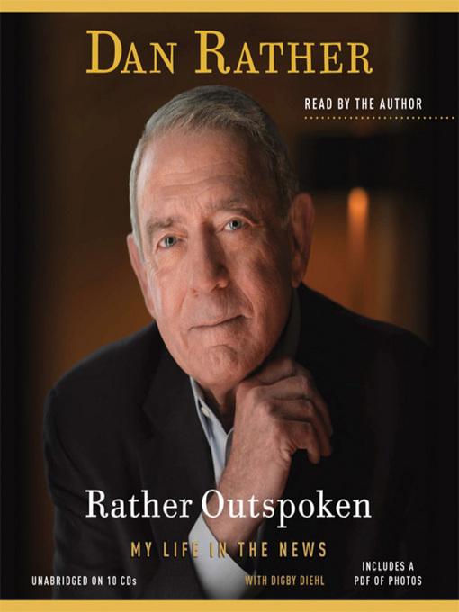 Title details for Rather Outspoken by Dan Rather - Wait list