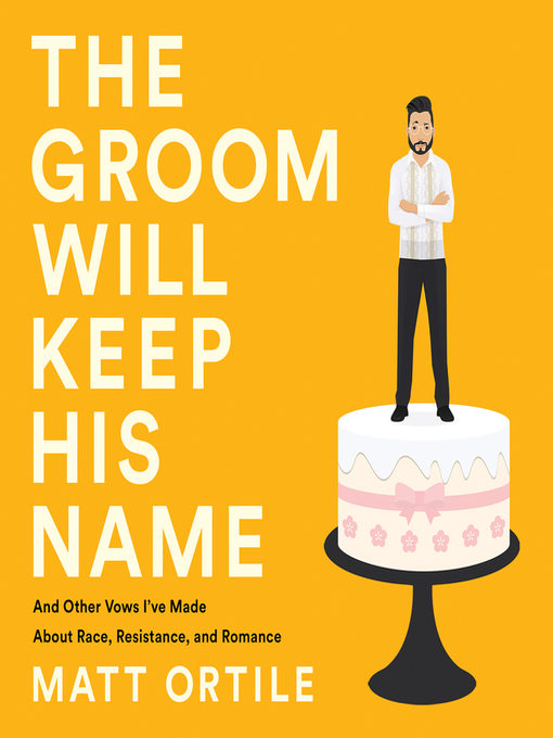 Title details for The Groom Will Keep His Name by Matt Ortile - Wait list