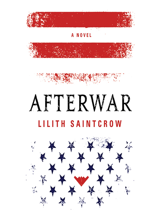 Title details for Afterwar by Lilith Saintcrow - Available