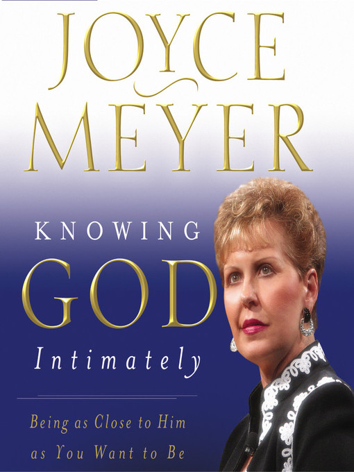 Title details for Knowing God Intimately by Joyce Meyer - Available