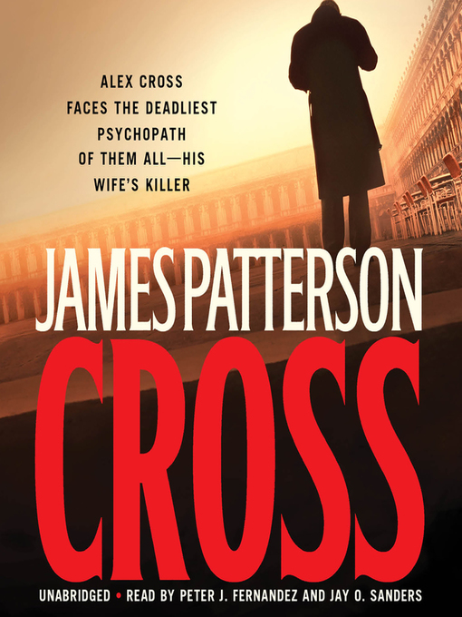 Title details for Cross by James Patterson - Available
