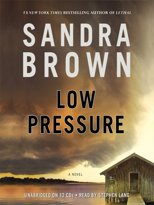 Title details for Low Pressure by Sandra Brown - Wait list