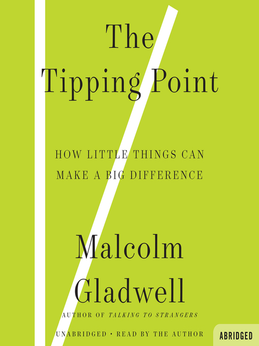 Title details for The Tipping Point by Malcolm Gladwell - Available