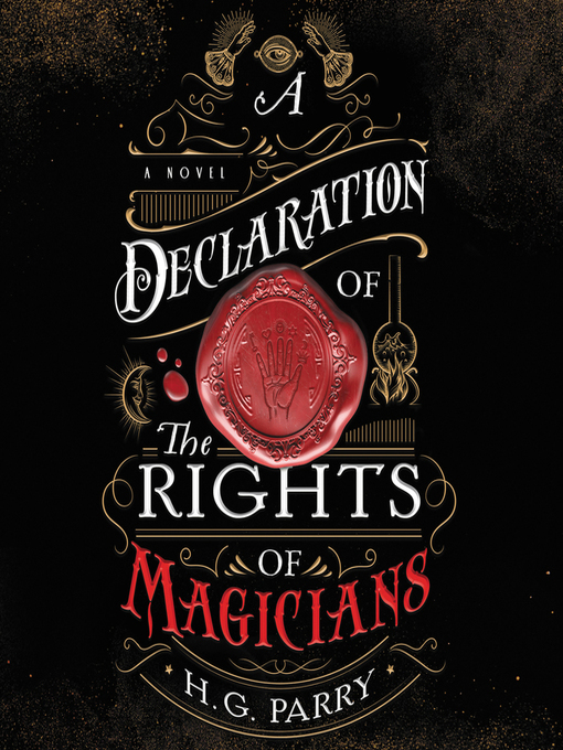 Cover image for A Declaration of the Rights of Magicians--A Novel