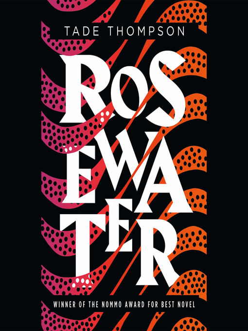 Title details for Rosewater by Tade Thompson - Available