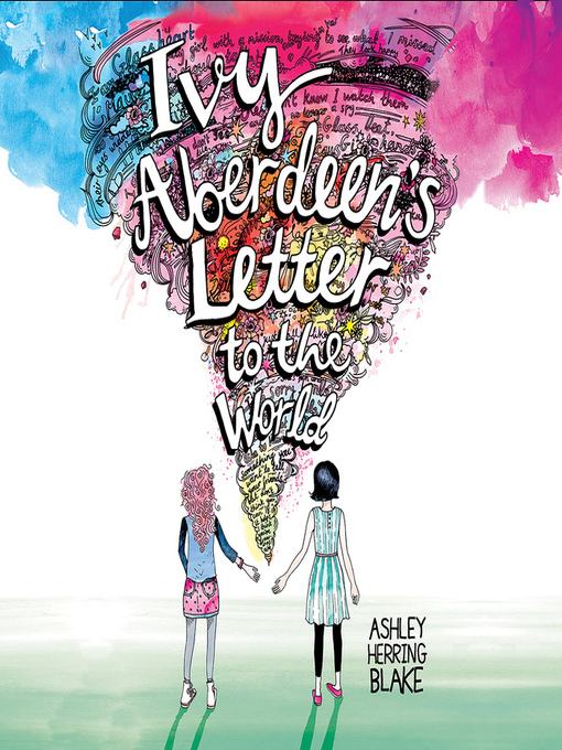 Title details for Ivy Aberdeen's Letter to the World by Ashley Herring Blake - Wait list