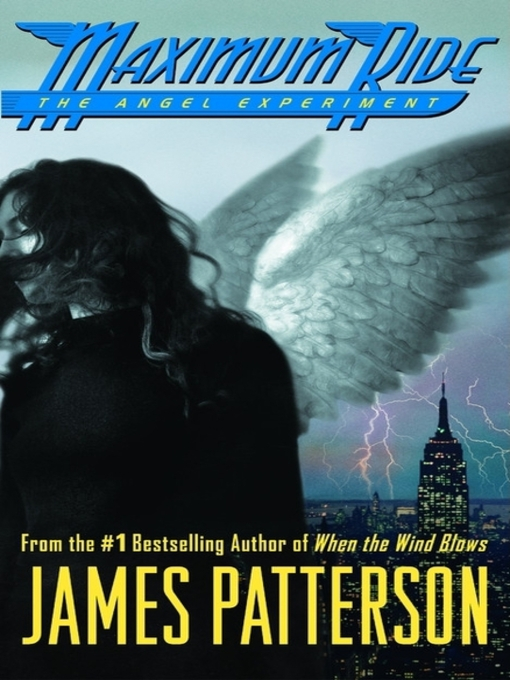 Cover of The Angel Experiment--A Maximum Ride Novel