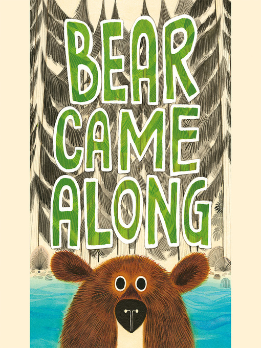 Title details for Bear Came Along by Richard T. Morris - Available