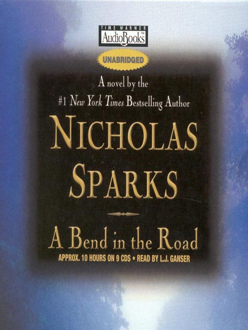 Title details for A Bend in the Road by Nicholas Sparks - Wait list