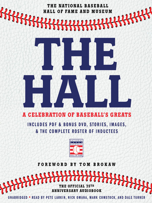 Title details for The Hall by The National Baseball Hall of Fame and Museum - Available