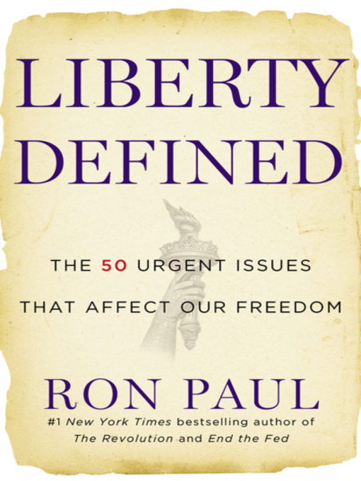 Title details for Liberty Defined by Ron Paul - Available