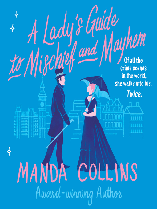 Title details for A Lady's Guide to Mischief and Mayhem by Manda Collins - Available