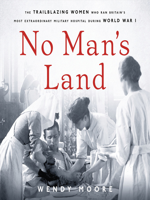 Title details for No Man's Land by Wendy Moore - Wait list