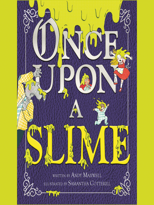 Title details for Once Upon a Slime by Andy Maxwell - Available