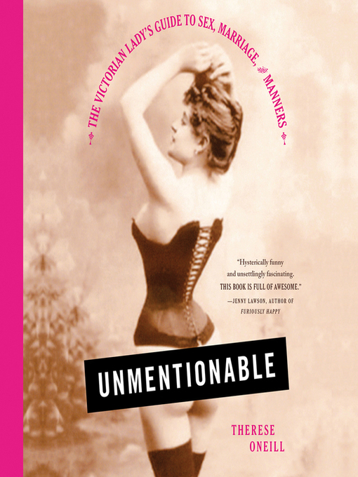 Title details for Unmentionable by Therese Oneill - Available