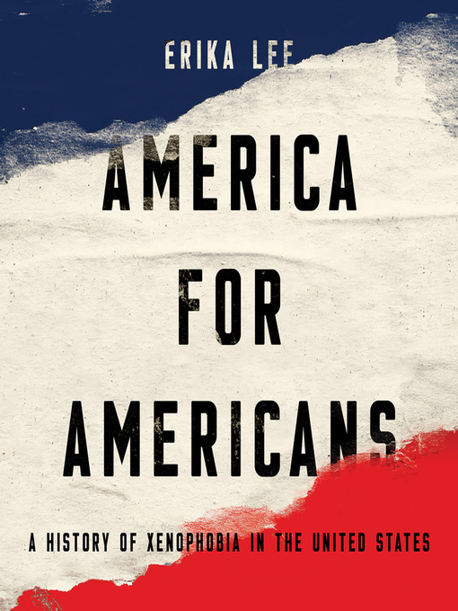 Title details for America for Americans by Erika Lee - Available