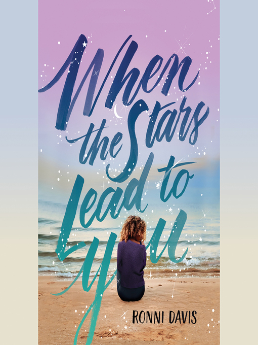Title details for When the Stars Lead to You by Ronni Davis - Available