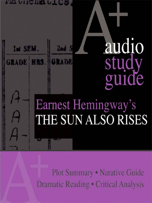 an analysis of the topic of ernest hemingways the sun also rises