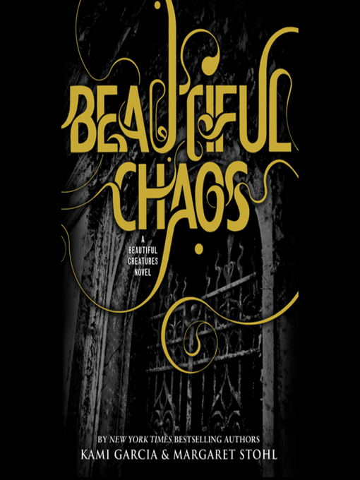 Title details for Beautiful Chaos by Kami Garcia - Available