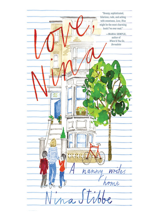 Title details for Love, Nina by Nina Stibbe - Available