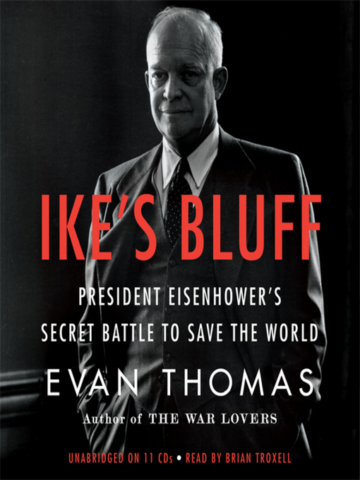 Title details for Ike's Bluff by Evan Thomas - Available