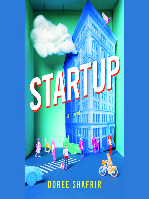 Title details for Startup by Doree Shafrir - Available