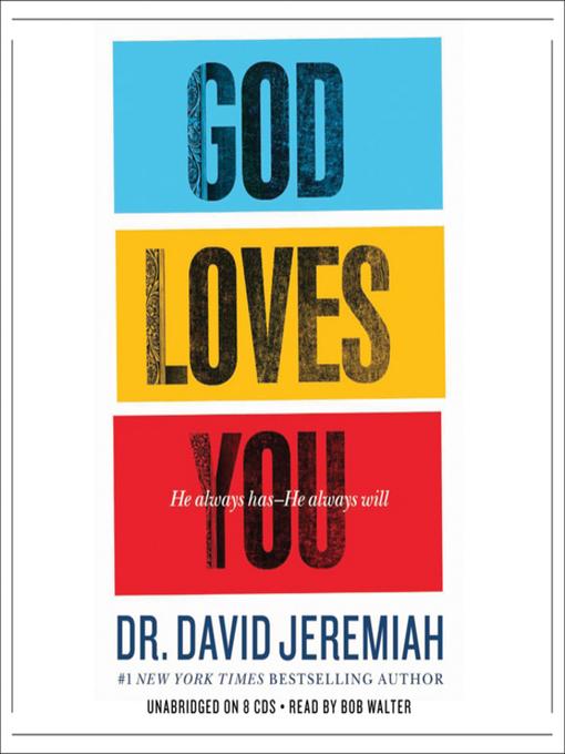 Title details for God Loves You by Dr. David Jeremiah - Wait list