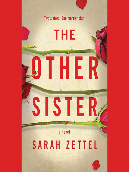 Title details for The Other Sister by Sarah Zettel - Wait list