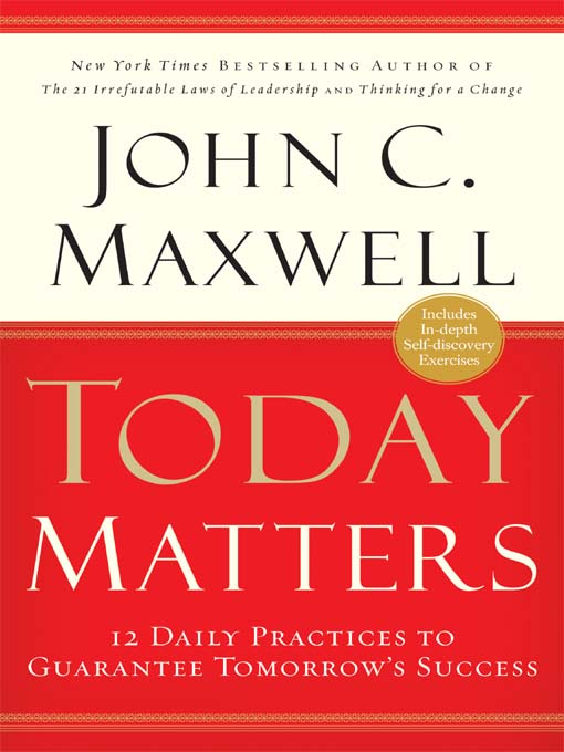 Title details for Today Matters by John C. Maxwell - Wait list