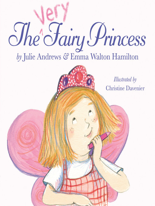 Title details for The Very Fairy Princess by Julie Andrews - Available