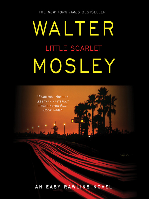 Title details for Little Scarlet by Walter Mosley - Available