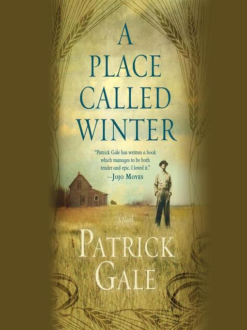 Title details for A Place Called Winter by Patrick Gale - Available