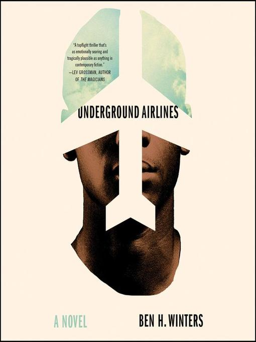 Title details for Underground Airlines by Ben Winters - Wait list