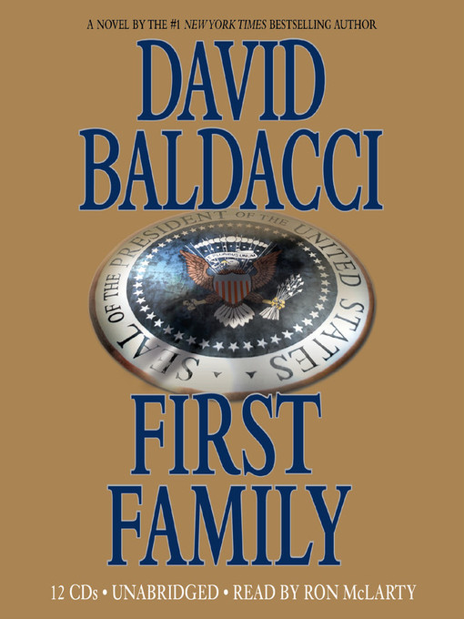 Title details for First Family by David Baldacci - Wait list