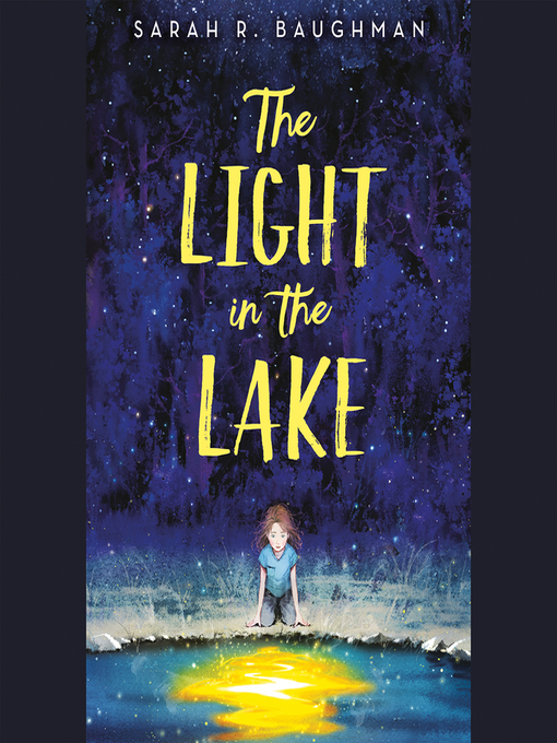 Title details for The Light in the Lake by Sarah R. Baughman - Available