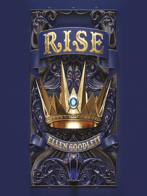 Title details for Rise by Ellen Goodlett - Wait list