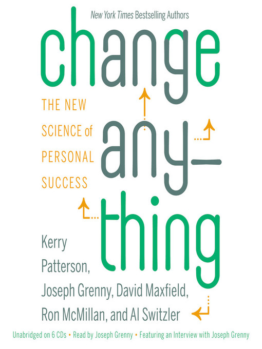 Title details for Change Anything by Kerry Patterson - Available