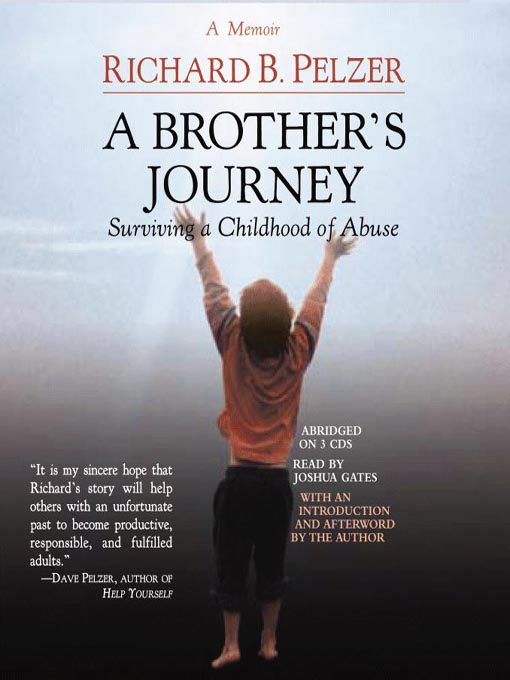 Title details for A Brother's Journey by Richard B. Pelzer - Available