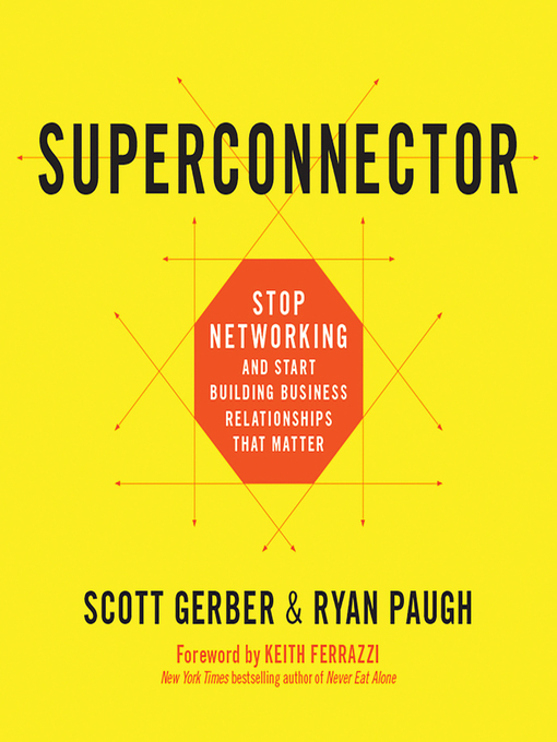 Title details for Superconnector by Scott Gerber - Available