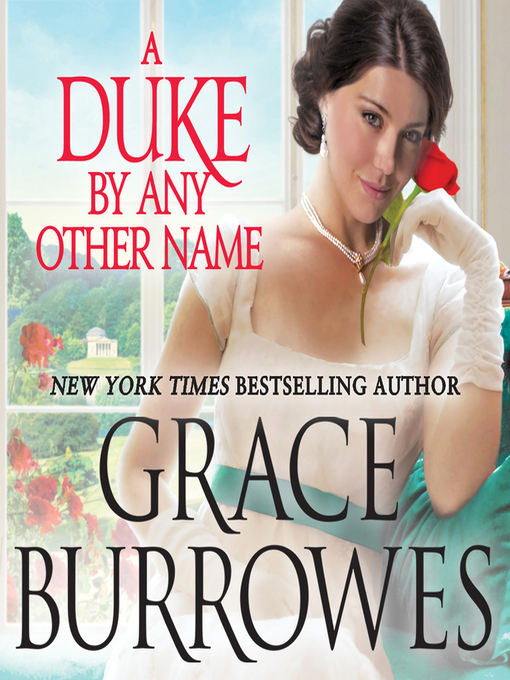 Title details for A Duke by Any Other Name by Grace Burrowes - Wait list