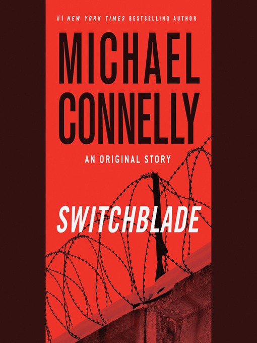 Title details for Switchblade by Michael Connelly - Wait list